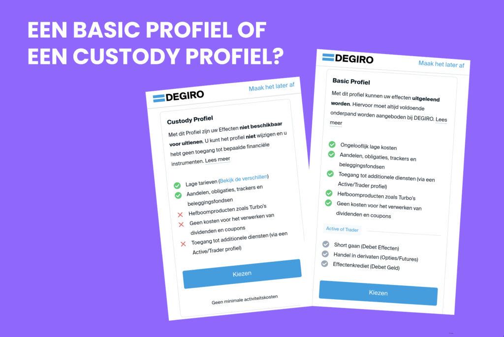 een basic profiel of custody profiel bij Degiro account aanmaken